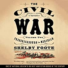 The Civil War: A Narrative, Vol. 2: Fredericksburg to Meridian Audiobook by Shelby Foote Narrated by Grover Gardner