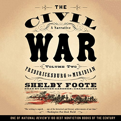 The Civil War: A Narrative, Vol. 2: Fredericksburg to Meridian cover