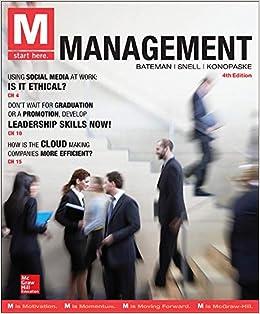 M Management Bateman Thomas Snell Scott Konopaske Robert 9780077862596 Amazon Com Books
