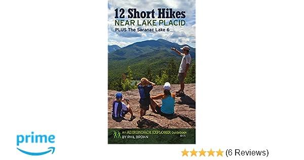 Amazon com: 12 Short Hikes Near Lake Placid: Plus The