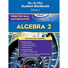 PRENTICE HALL MATH ALGEBRA 2 STUDENT WORKBOOK 2007 (Prentice Hall Mathematics)