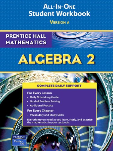 PRENTICE HALL MATH ALGEBRA 2 STUDENT WORKBOOK 2007 (Prentice Hall Mathematics)