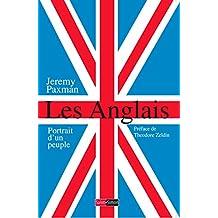 Les Anglais: Portrait d'un peuple (Hors collection) (French Edition)