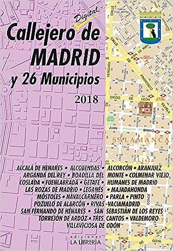 Callejero de Madrid y 26 municipios 2018: Amazon.es ...