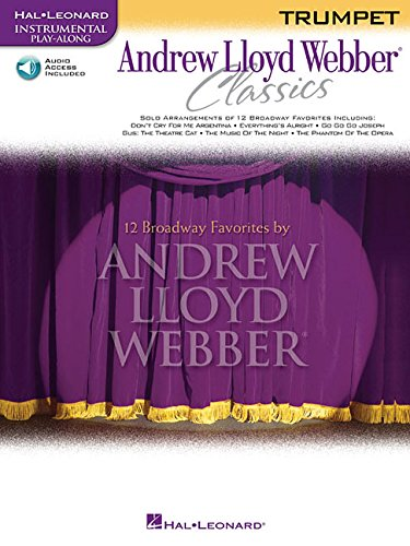 Andrew Lloyd Webber - Classics: Trumpet Play-Along Book with Online Audio (Instrumental Play Along) ()
