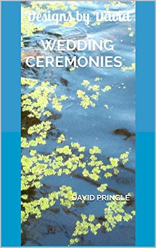 Wedding Ceremonies:: Designs by David