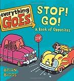 Stop! Go!, Brian Biggs, 0061958131