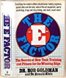 img - for The E Factor: The Secrets of New-Tech Training and Fitness for the Winning Edge book / textbook / text book