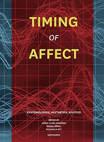 Timing of Affect: Epistemologies of Affection