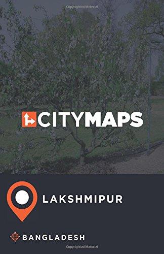 City Maps Lakshmipur Bangladesh