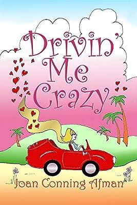 Drivin' Me Crazy