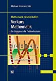 Vorkurs Mathematik: Ein Übungsbuch für Fachhochschulen