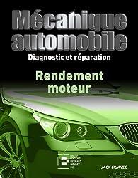 Mécanique automobile, Diagnostic et Reparation : Rendement Moteur