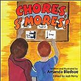 Chores, S'mores!, Amanda Bledsoe, 1607036053