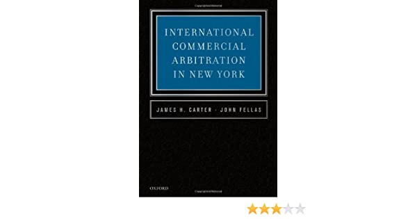 International commercial arbitration in new york james h carter international commercial arbitration in new york james h carter john fellas 9780195375626 amazon books fandeluxe Images