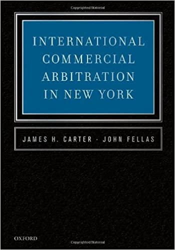 International commercial arbitration in new york james h carter international commercial arbitration in new york 1st edition fandeluxe Images
