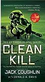 Clean Kill: A Sniper Novel (Kyle Swanson Sniper Novels Book 3)