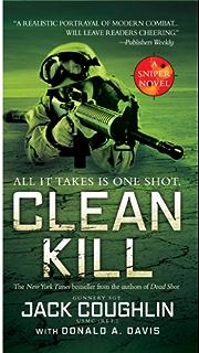 Amazon kill zone a sniper novel kyle swanson sniper novels clean kill a sniper novel kyle swanson sniper novels book 3 fandeluxe Gallery