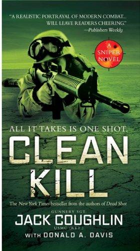 Scrubbed Kill: A Sniper Novel (Kyle Swanson Sniper Novels Book 3)