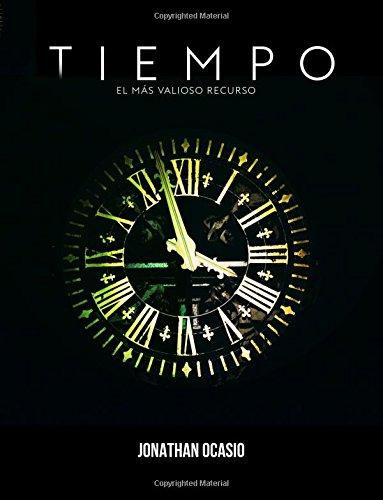 Download Tiempo: Nuestro más valioso recurso (Spanish Edition) pdf epub