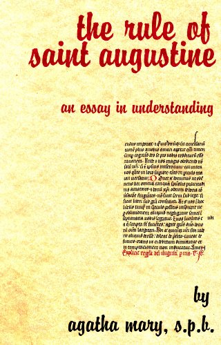 (The Rule of Saint Augustine: An Essay in Understanding)