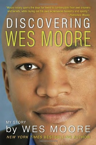 Discovering Wes Moore (The Young Adult Adaptation) by Wes Moore (2013-09-10)
