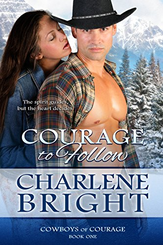 Courage to Follow (Cowboys of Courage Book 1)