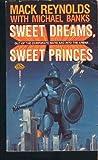 Sweet Dreams, Sweet Princes, Mack Reynolds and Michael Banks, 0671655957
