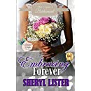 Embracing Forever (Once Upon A Bridesmaid Book 3)