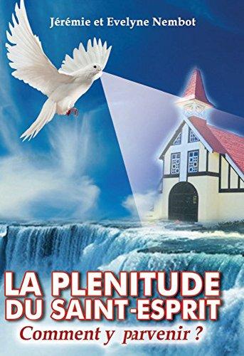 erstklassig wie man bestellt neue Season La plénitude du Saint-Esprit, comment y parvenir? (French ...