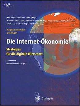 Book Die Internet-Okonomie: Strategien Fur Die Digitale Wirtschaft (European Communication Council Report)