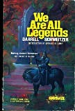 We Are All Legends, Darrell Schweitzer, 0898650623