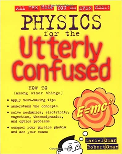 Physics for the Utterly Confused (Utterly Confused Series)