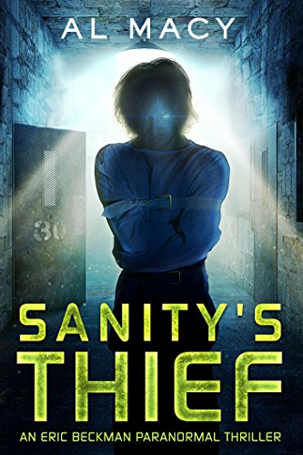sanitys-thief-an-eric-beckman-paranormal-thriller-eric-beckman-series-book-2