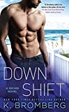 Down Shift (A Driven Novel)