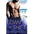 Down Shift (A Driven Novel)