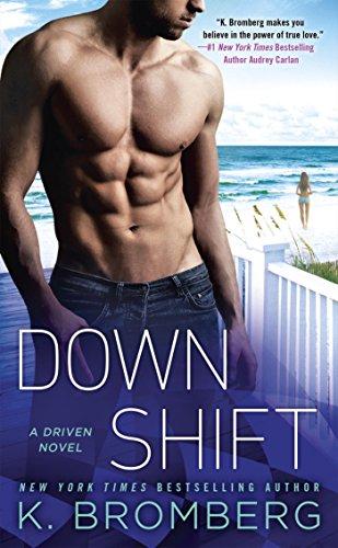 Down Shift (A Driven Novel Book 8)
