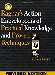 Ragnar's Action Encyclopedia of Practical Knowledge and Proven Techniques: v.1: Vol 1 Revised Edition by Benson, Ragnar published by Paladin Press,U.S. (1999)