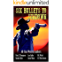 Six Bullets to Sundown: A Western Collection