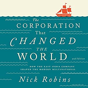 The Corporation That Changed the World Audiobook