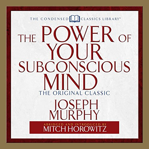 The Power of Your Subconscious Mind: The Original Classic Audiobook [Free Download by Trial] thumbnail