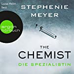 The Chemist - Die Spezialistin | Stephenie Meyer