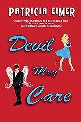 Devil May Care (Speak of the Devil) by Patricia Eimer (2013-02-26)