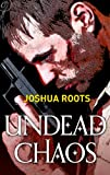 Undead Chaos (The Shifter Chronicles)