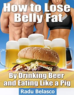 Best Foods To Lose Beer Belly