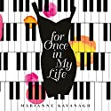 For Once in My Life Audiobook by Marianne Kavanagh Narrated by Colleen Prendergast