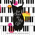 For Once in My Life | Marianne Kavanagh