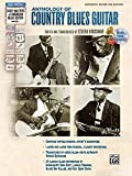 Anthology of Country Blues Guitar: Authentic Guitar Tab (Stefan Grossmans Early Masters of American Blues Guitar)