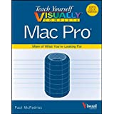 Teach Yourself VISUALLY Complete Mac Pro (Teach Yourself VISUALLY (Tech))