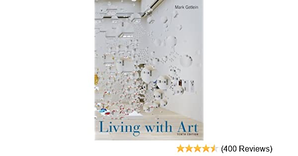 Living with art 10th edition mark getlein 8601421873017 amazon living with art 10th edition mark getlein 8601421873017 amazon books fandeluxe Image collections